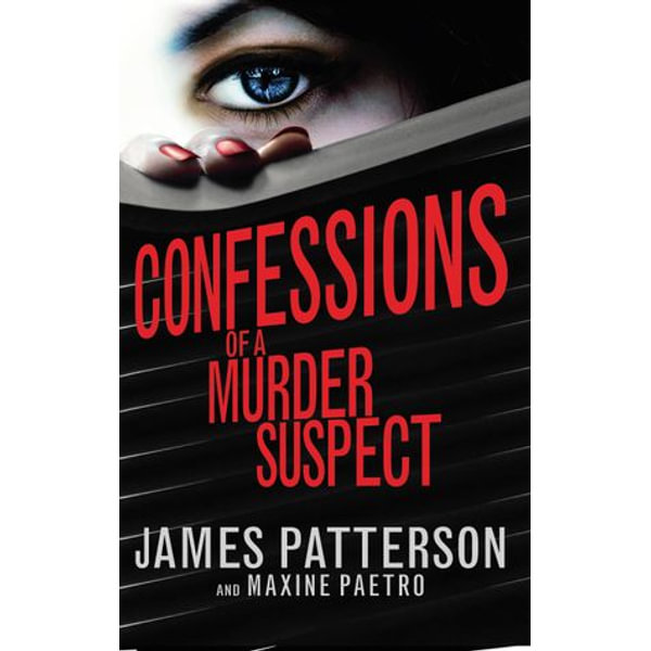 Confessions of a Murder Suspect - James Patterson | 2020-eala-conference.org