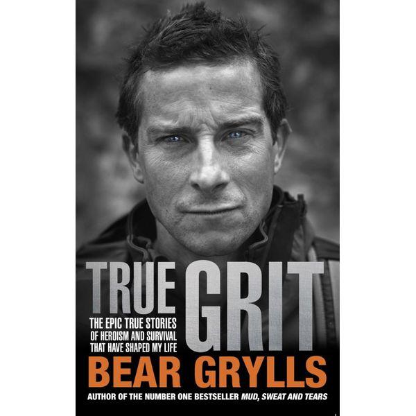 True Grit - Bear Grylls | Karta-nauczyciela.org