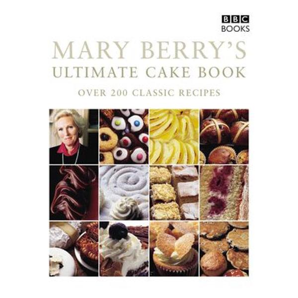 Mary Berry's Ultimate Cake Book (Second Edition) - Mary Berry | Karta-nauczyciela.org