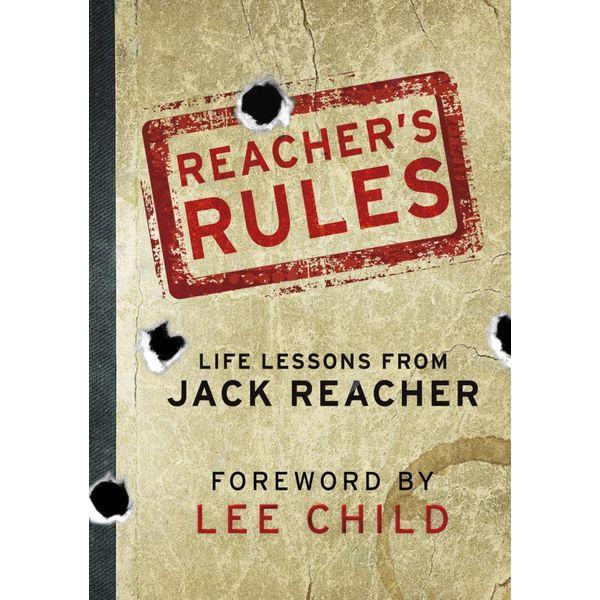 Reacher's Rules - Jack Reacher, Lee Child (Foreword by)   Karta-nauczyciela.org