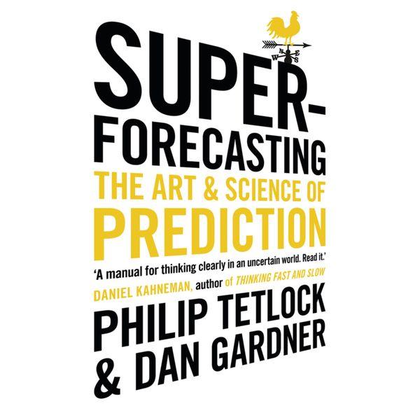 Superforecasting - Philip Tetlock, Dan Gardner | Karta-nauczyciela.org