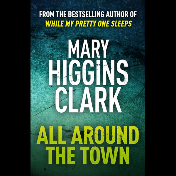 All Around The Town - Mary Higgins Clark   Karta-nauczyciela.org