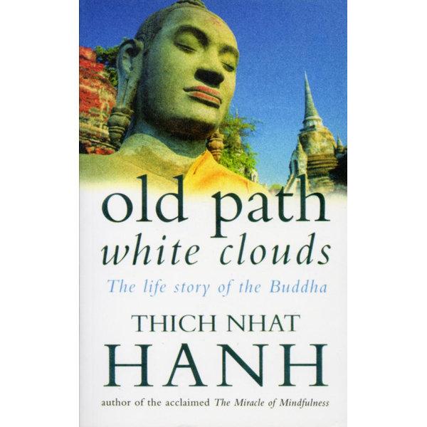 Old Path White Clouds - Thich Nhat Hanh   Karta-nauczyciela.org