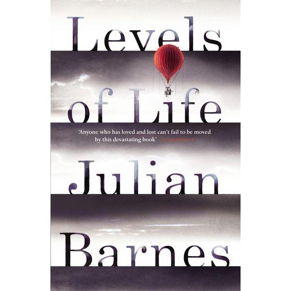 Levels of Life - Julian Barnes | 2020-eala-conference.org
