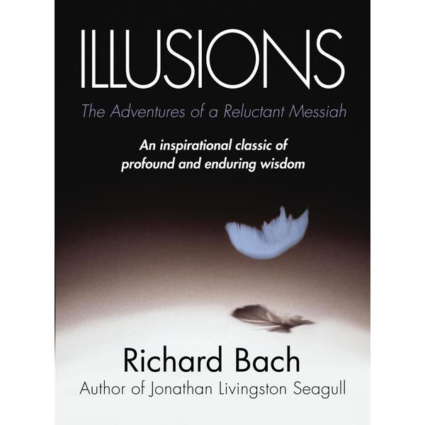 Illusions - Richard Bach   2020-eala-conference.org