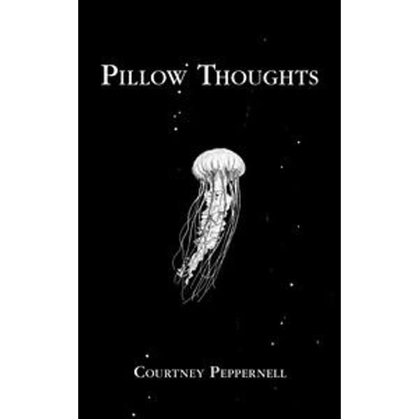 Pillow Thoughts - Courtney Peppernell   Karta-nauczyciela.org