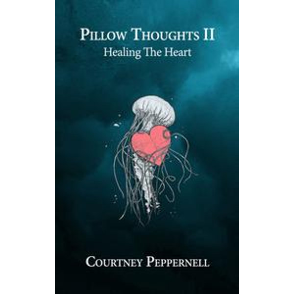 Pillow Thoughts II - Courtney Peppernell | 2020-eala-conference.org