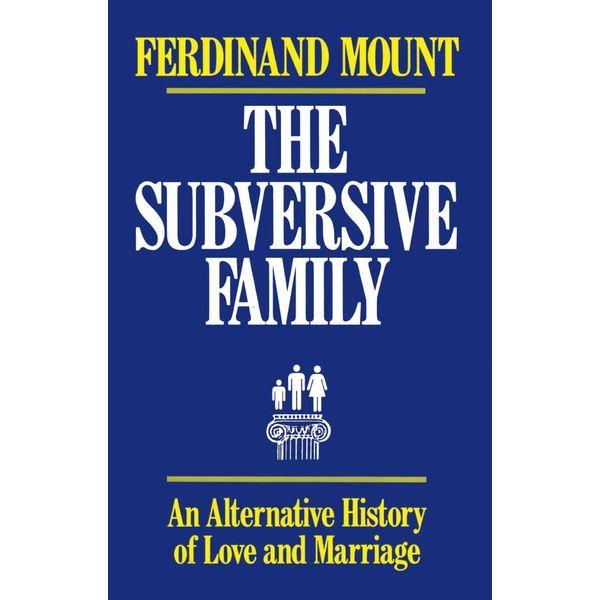Subversive Family - Ferdinand Mount | Karta-nauczyciela.org