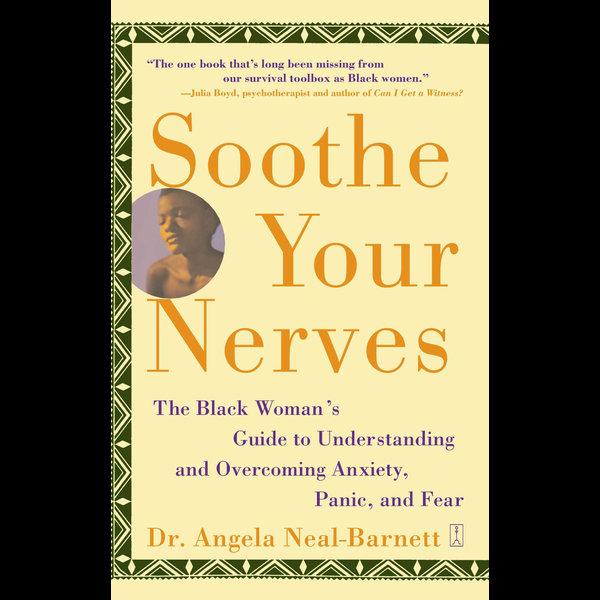 Soothe Your Nerves - Angela Neal-Barnett | Karta-nauczyciela.org