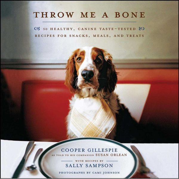 Throw Me a Bone - Cooper Gillespie, Sally Sampson, Cami Johnson, Susan Orlean | Karta-nauczyciela.org