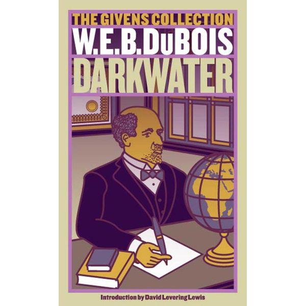 Darkwater - W. E. B. Du Bois, David Levering Lewis (Introduction by) | Karta-nauczyciela.org