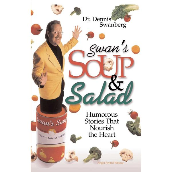 Swan's Soup and Salad - Dr. Dennis Swanberg Dr. | Karta-nauczyciela.org