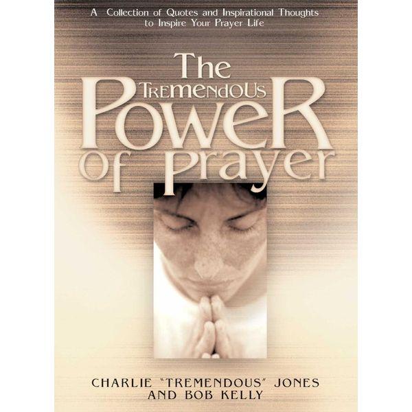 The Tremendous Power of Prayer - Charlie Jones, Bob Kelly   Karta-nauczyciela.org