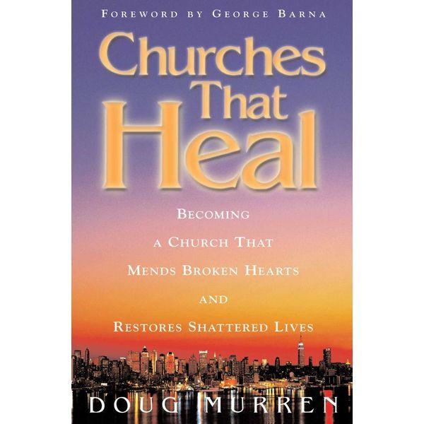 Churches That Heal - Doug Murren   Karta-nauczyciela.org