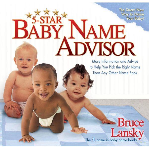 5-Star Baby Name Advisor - Bruce Lansky   Karta-nauczyciela.org