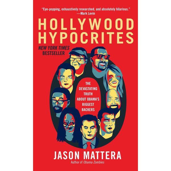 Hollywood Hypocrites - Jason Mattera | Karta-nauczyciela.org