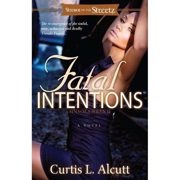 Fatal Intentions - Curtis L. Alcutt | Karta-nauczyciela.org
