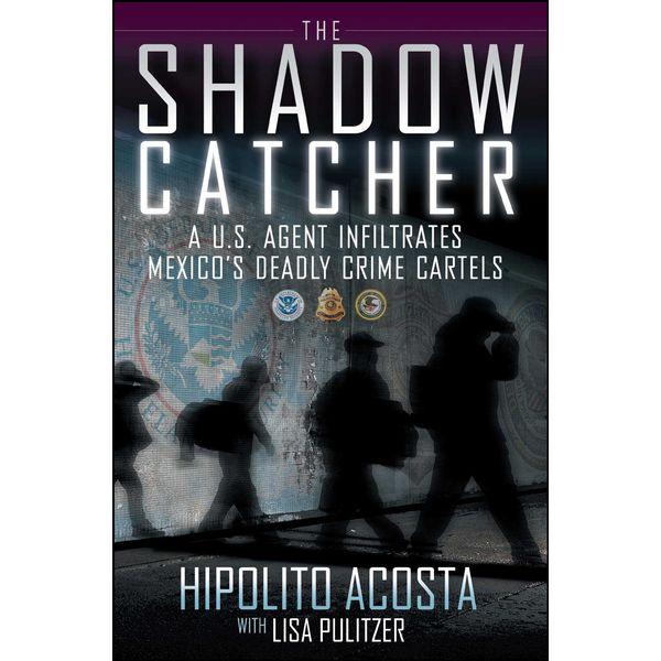 The Shadow Catcher - Hipolito Acosta, Lisa Pulitzer | Karta-nauczyciela.org