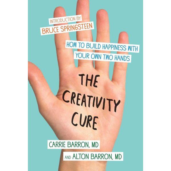The Creativity Cure - Carrie Barron, Alton Barron   Karta-nauczyciela.org