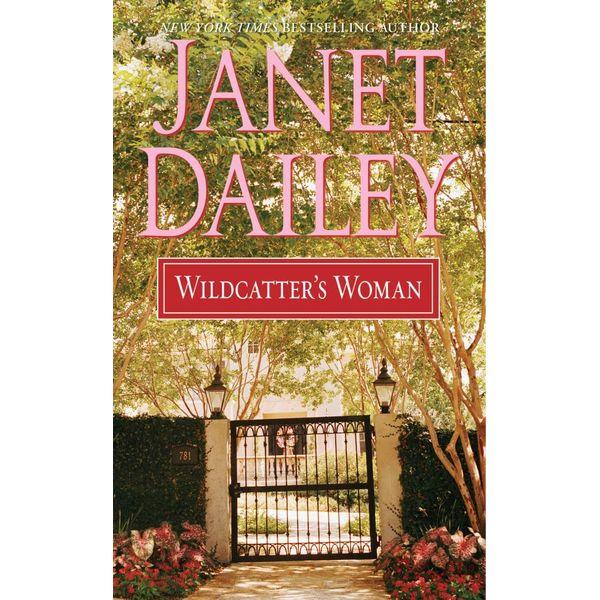 Wildcatter's Woman - Janet Dailey   Karta-nauczyciela.org