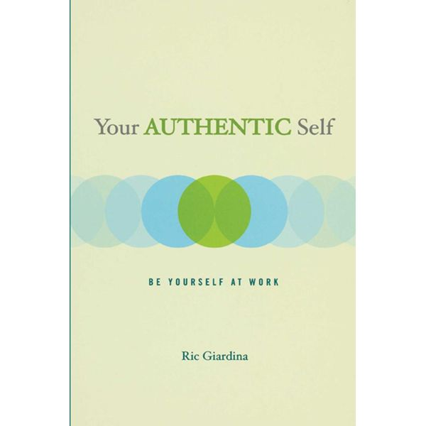 Your Authentic Self - Ric Giardina | Karta-nauczyciela.org