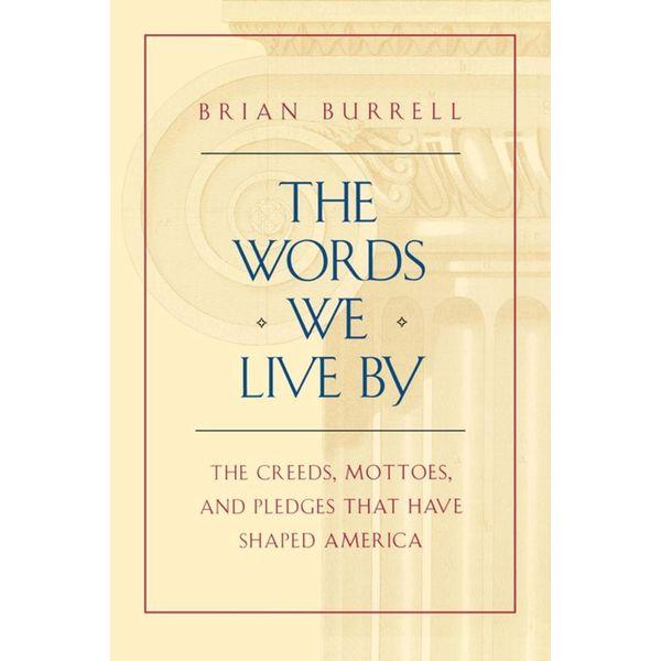 The Words We Live By - Brian Burrell | Karta-nauczyciela.org
