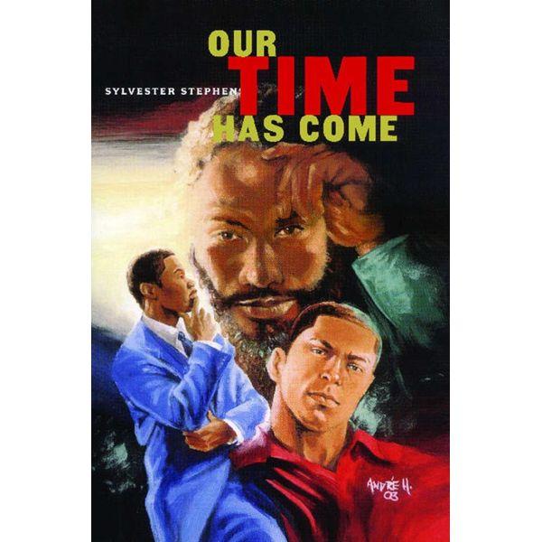 Our Time Has Come - Sylvester Stephens | Karta-nauczyciela.org