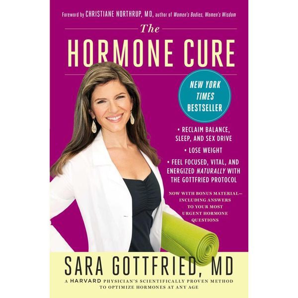 The Hormone Cure - Dr. Sara Gottfried, Dr. Christianne Northrup (Foreword by) | Karta-nauczyciela.org