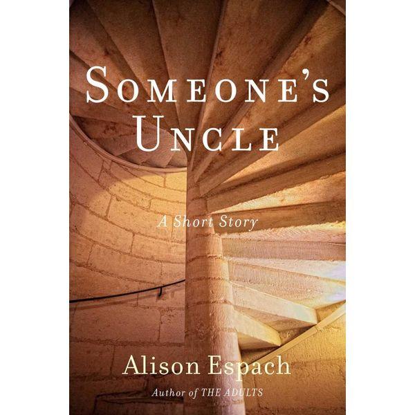 Someone's Uncle - Alison Espach | Karta-nauczyciela.org