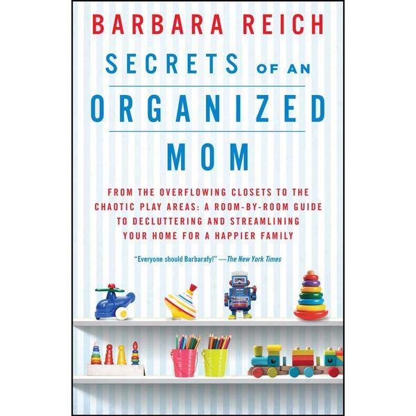 Secrets of an Organized Mom - Barbara Reich   Karta-nauczyciela.org