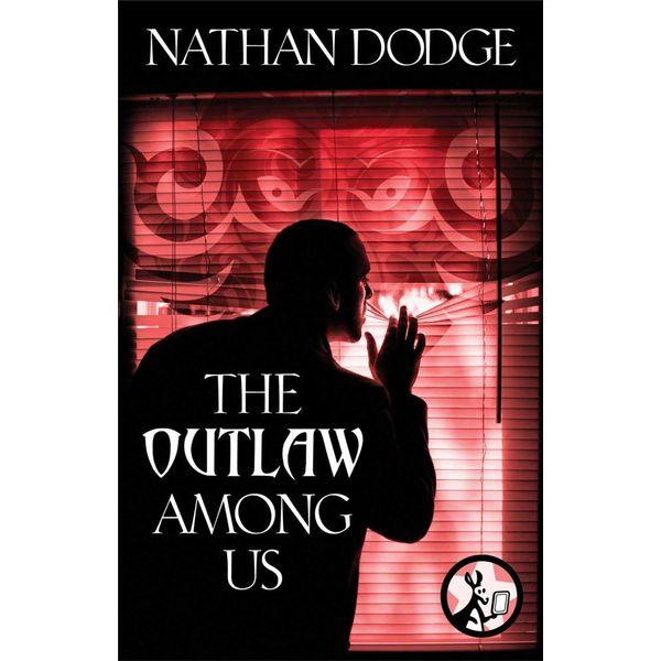 The Outlaw Among Us - Nathan Dodge | Karta-nauczyciela.org