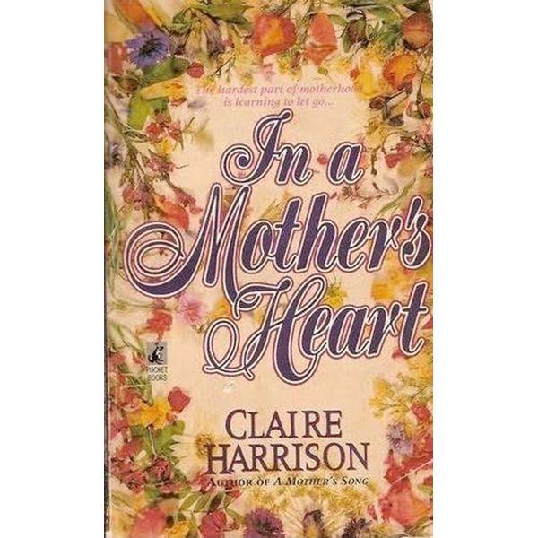 In a Mother's Heart - Claire Harrison | Karta-nauczyciela.org