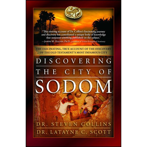 Discovering the City of Sodom - Dr. Steven Collins, Dr. Latayne C. Scott | Karta-nauczyciela.org