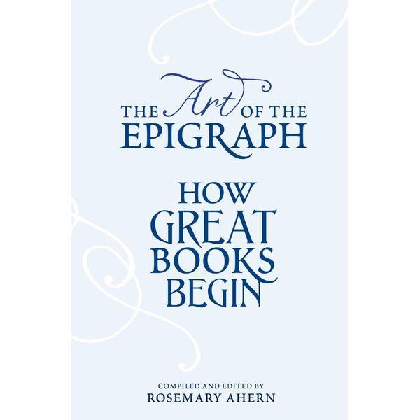 The Art of the Epigraph - Rosemary Ahern (Editor)   Karta-nauczyciela.org