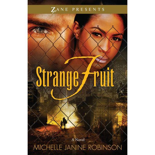 Strange Fruit - Michelle Janine Robinson | Karta-nauczyciela.org