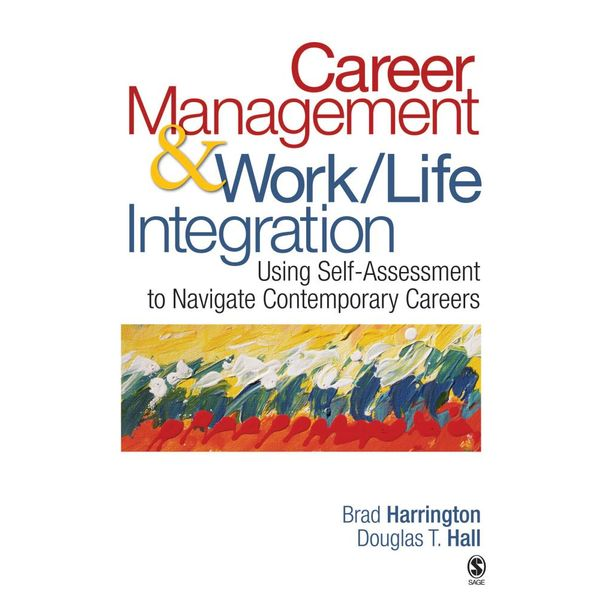 Career Management & Work-Life Integration - Brad Harrington, Douglas T. Hall | Karta-nauczyciela.org