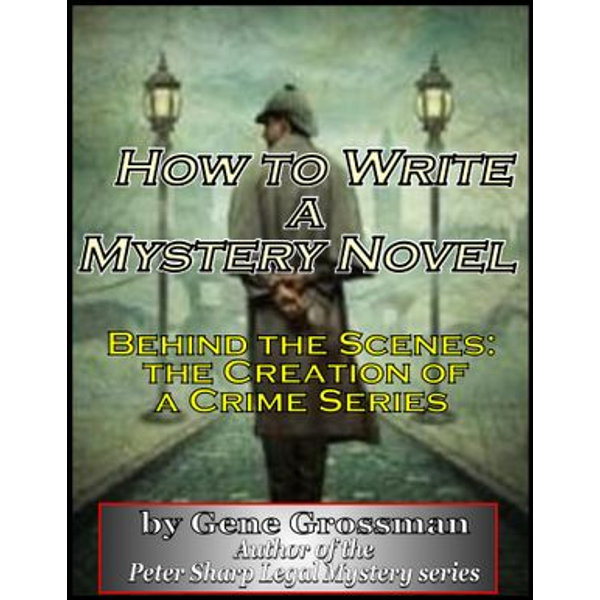 How to Write a Mystery Novel - Gene Grossman   Karta-nauczyciela.org