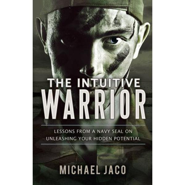The Intuitive Warrior - Michael Jaco | Karta-nauczyciela.org