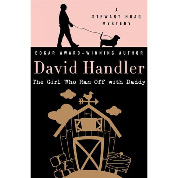 The Girl Who Ran Off with Daddy - David Handler | 2020-eala-conference.org