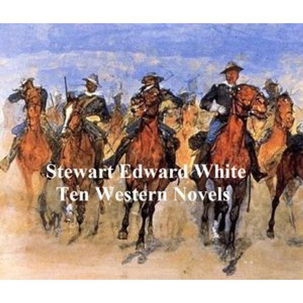 Stewart Edward White - Stewart Edward White | 2020-eala-conference.org