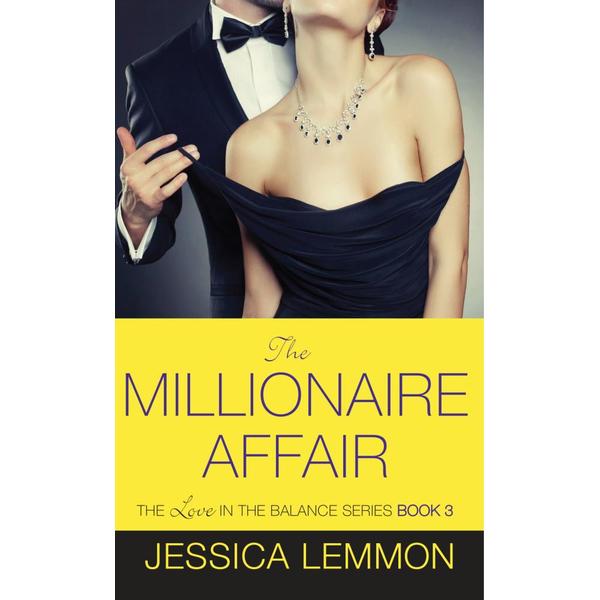 The Millionaire Affair - Jessica Lemmon | 2020-eala-conference.org
