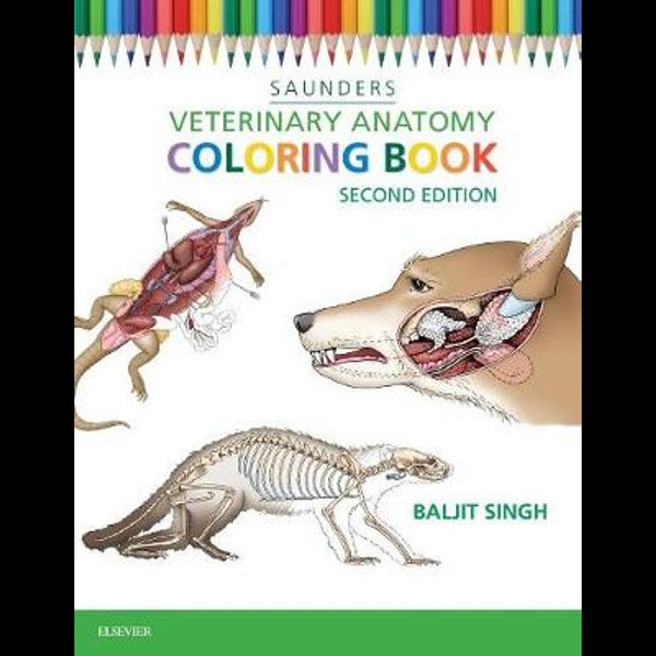Saunders : Veterinary Anatomy Coloring Book, Second Edition By Baljit Singh  9781455776849 Booktopia