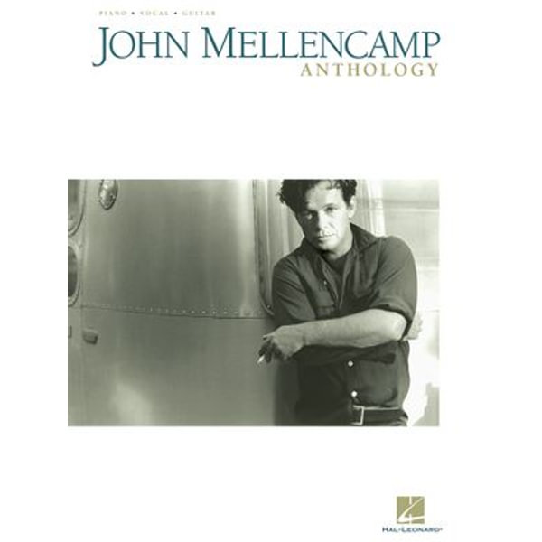 John Mellencamp Anthology (Songbook) - John Mellencamp | 2020-eala-conference.org