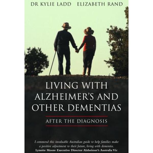 LIVING WITH ALZHEIMER'S AND OTHER DEMENTIAS - Dr Kylie Ladd Rand | Karta-nauczyciela.org