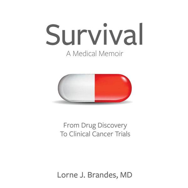 Survival: A Medical Memoir - Lorne J. Brandes | Karta-nauczyciela.org
