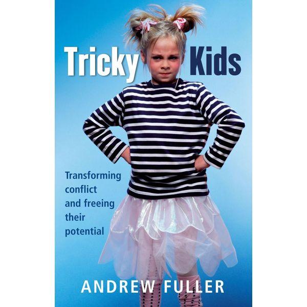 Tricky Kids - Andrew Fuller | Karta-nauczyciela.org
