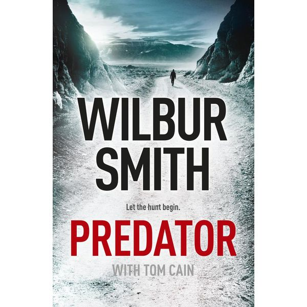 Predator : Let the hunt begin - Wilbur Smith | 2020-eala-conference.org