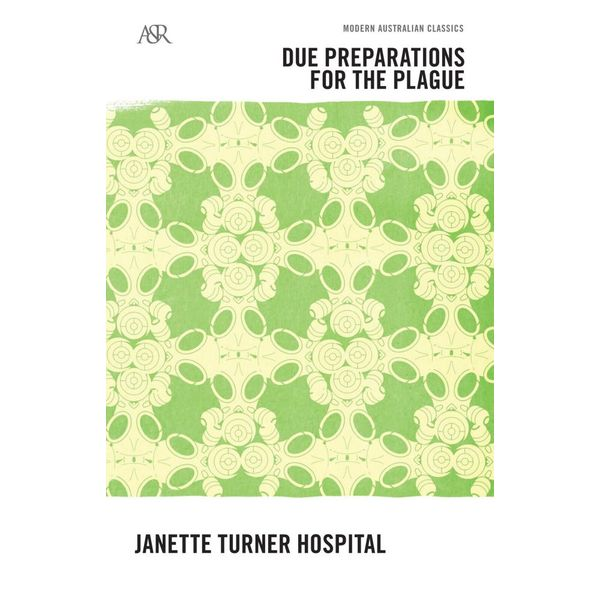 Due Preparations for the Plague - Janette Turner Hospital | Karta-nauczyciela.org