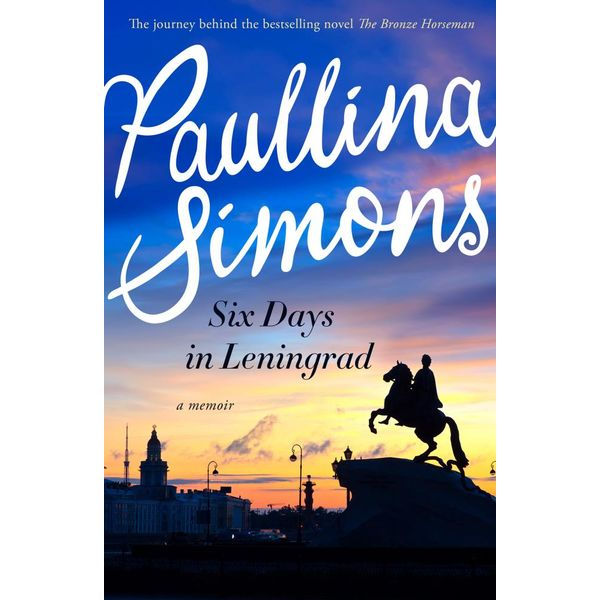 Six Days in Leningrad - Paullina Simons | Karta-nauczyciela.org