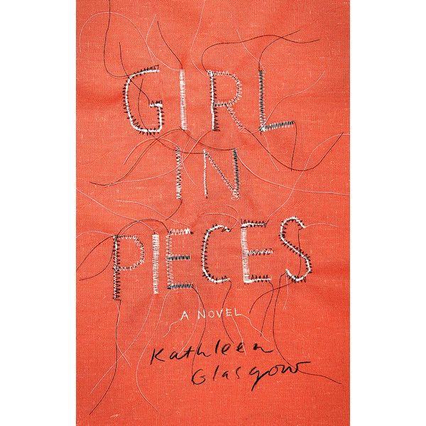 Girl in Pieces - Kathleen Glasgow   Karta-nauczyciela.org